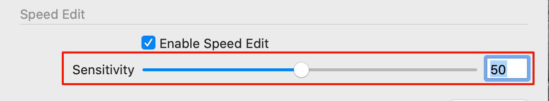 preferences, speed edit